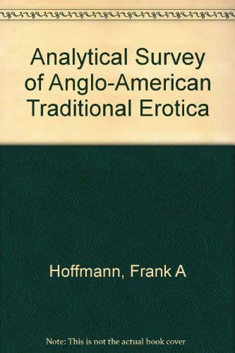 9780879720551: Analytical Survey of Anglo-American Traditional Erotica.