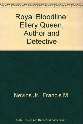 9780879720674: Royal Bloodline: Ellery Queen, Author and Detective