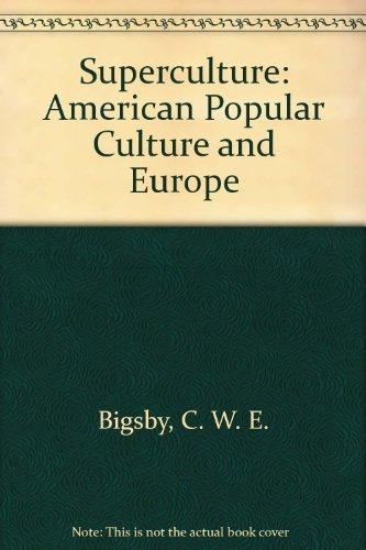 9780879720704: Superculture: American Popular Culture and Europe