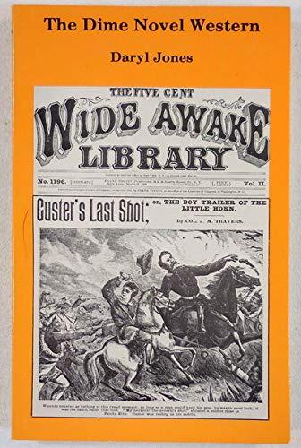 The Dime Novel Western: Jones, Daryl
