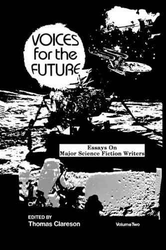 voices for the future volume  essays on major   voices for the future volume  essays on major science  fiction writers