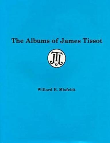 9780879722098: The Albums of James Tissot