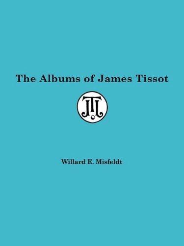 9780879722104: Albums of James Tissot