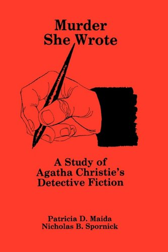 9780879722159: Murder She Wrote: A Study of Agatha Christie's Detective Fiction