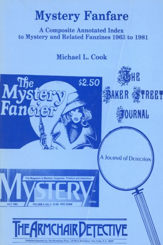 Mystery Fanfare: A Composite Annotated Index to Mystery and Related Fanzines 1963?1981: Michael L. ...