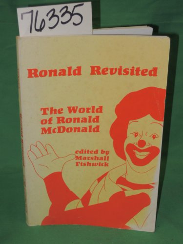 9780879722470: Ronald revisited: The world of Ronald McDonald by