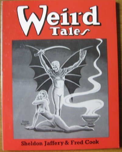 Collector's Index to Weird Tales (SIGNED): Jaffery, Sheldon R. ; Fred Cook