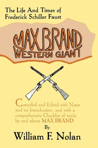 9780879722913: Max Brand: Western Giant: The Life and Times of Frederick Schiller Faust