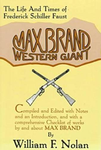 9780879722920: Max Brand: Western Giant: The Life and Times of Frederick Schiller Faust
