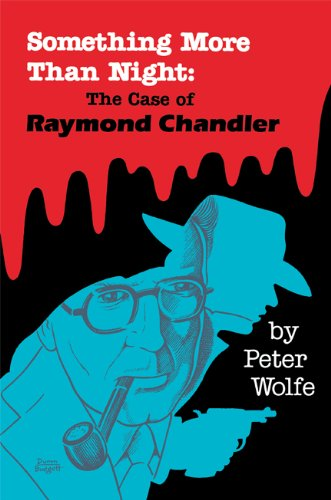 9780879722944: Something More than Night: The Case of Raymond Chandler
