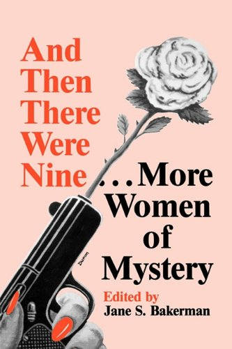9780879723200: And Then There Were Nine. . .: More Women of Mystery
