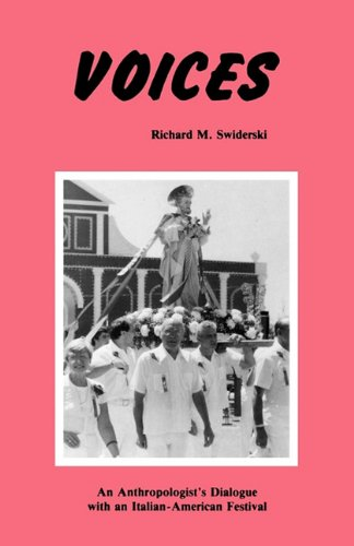 9780879723651: Voices: An Anthropologist's Dialogue with an Italian-American Festival (Culture and Performance)