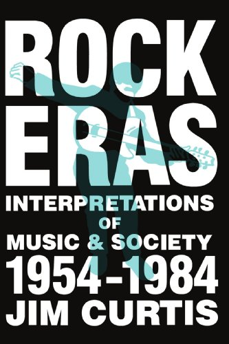 9780879723699: Rock Eras: Interpretations of Music and Society 1954-1984