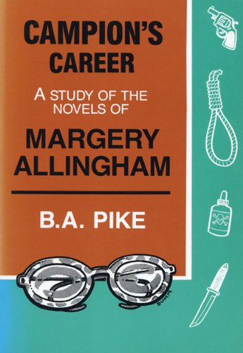 9780879723798: Campion's Career: A Study of the Novels of Margery Allingham