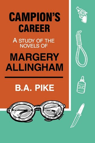 9780879723804: Campion's Career: A Study of the Novels of Margery Allingham