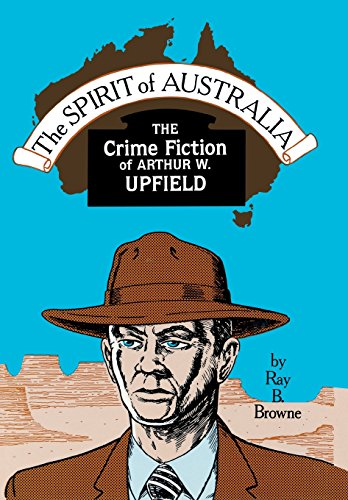 9780879724023: Spirit of Australia: The Crime Fiction of Arthur W. Upfield