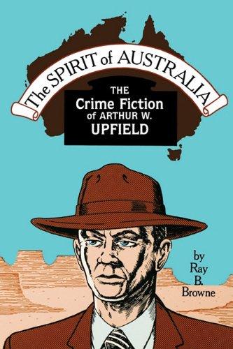 9780879724030: Spirit of Australia: The Crime Fiction of Arthur W. Upfield