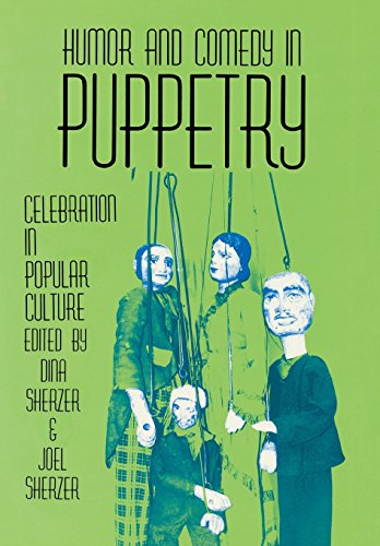 9780879724122: Humor and Comedy in Puppetry: Celebration in Popular Culture