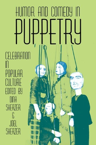 9780879724139: Humor and Comedy in Puppetry: Celebration in Popular Culture