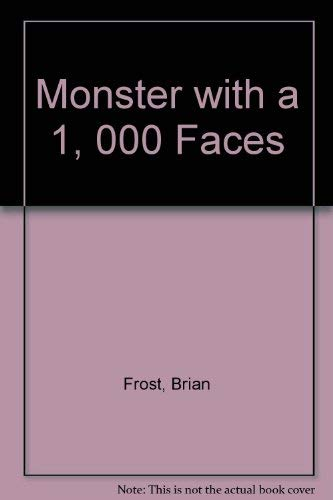 9780879724603: Monster with a 1, 000 Faces