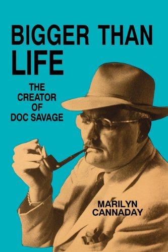 9780879724726: Bigger Than Life: The Creator of Doc Savage
