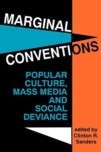 9780879724900: Marginal Conventions: Popular Culture, Mass Media, and Social Deviance