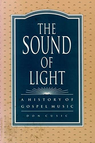 9780879724986: The Sound of Light: A History of Gospel Music (History; 1)