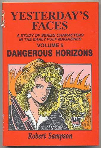 9780879725136: Yesterday's Faces, Volume 5: Dangerous Horizons