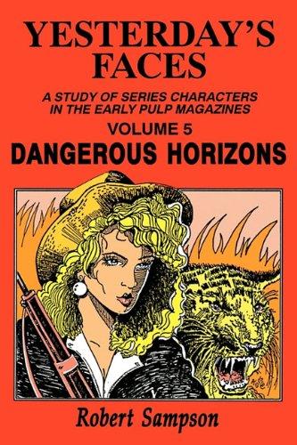 9780879725143: Yesterday's Faces, Volume 5: Dangerous Horizons