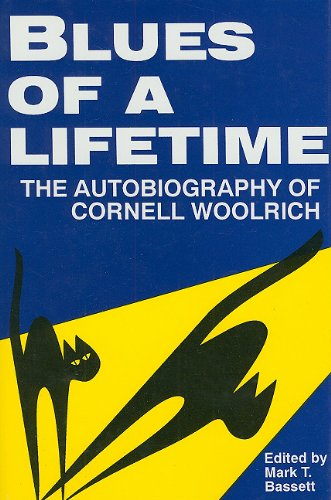 9780879725358: Blues of a Lifetime: The Autobiography of Cornell Woolrich