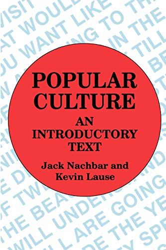9780879725723: Popular Culture: An Introductory Text