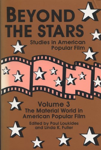 9780879726225: Beyond the Stars 3: The Material World in American Popular Film