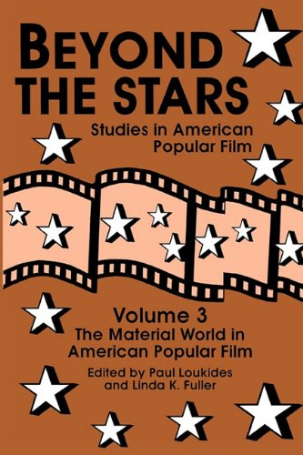 9780879726232: Beyond the Stars 3: The Material World in American Popular Film