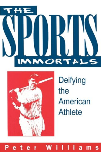 Sports Immmortals 9780879726706 The Sports Immortals is the first study to systematically apply the classic theories of psychology and anthropology to sport to present a model of the ways in which we create mythical figures out of actual individuals. Peter Williams begins with the theories of thinkers like Jung, Frazer, and Otto Rank and then shows their application, first to sport itself, then, more specifically, to American sport, and particularly to baseball. The result is a clear illustration of the way in which we insist on making archetypes out of our heroes, and how this process is the same today as it was in ancient Athens and before.