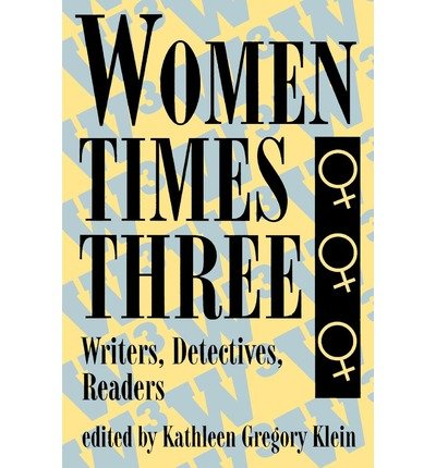 9780879726812: Women Times Three: Writers, Detectives, Readers