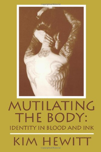Mutilating the Body: Identity in Blood and: Kim Hewitt