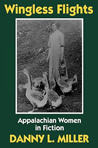9780879727185: Wingless Flights: Appalachian Women in Fiction