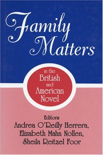 9780879727451: Family Matters in the British and American Novel