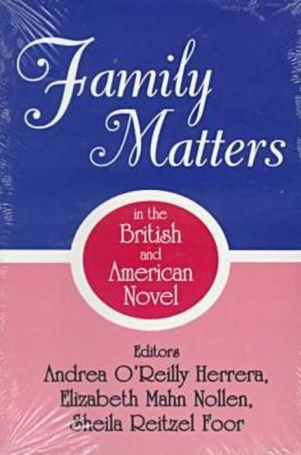 9780879727468: Family Matters in the British and American Novel