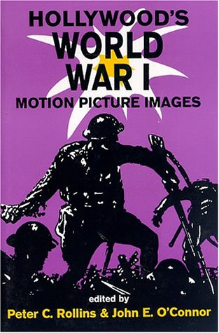 9780879727567: Hollywood's World War I: Motion Picture Images