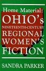 Home Material Ohios Nineteenth (Hardback): Parker