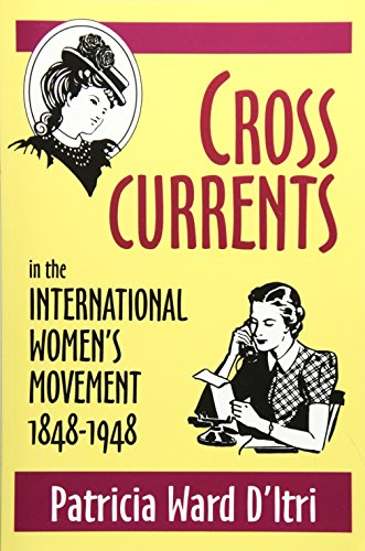 9780879727826: Cross Currents in the International Women's Movement, 1848-1948