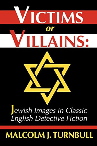 9780879727840: Victims or Villains: Jewish Images in Classic English Detective Fiction