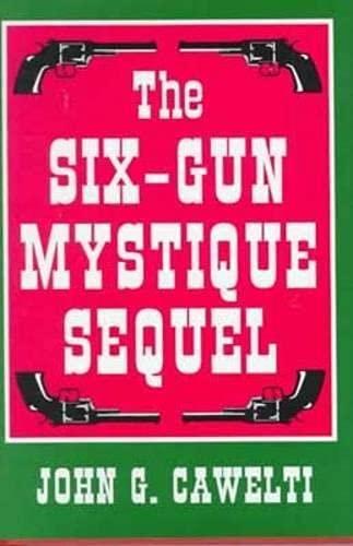 9780879727857: The Six-Gun Mystique Sequel