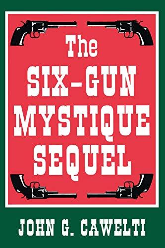 9780879727864: The Six-Gun Mystique Sequel