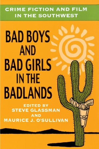 9780879728465: Crime Fiction and Film in the Southwest: Bad Boys and Bad Girls in the Badlands