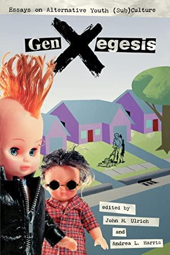 9780879728625: GenXegesis: Essays on Alternative Youth (Sub)Culture