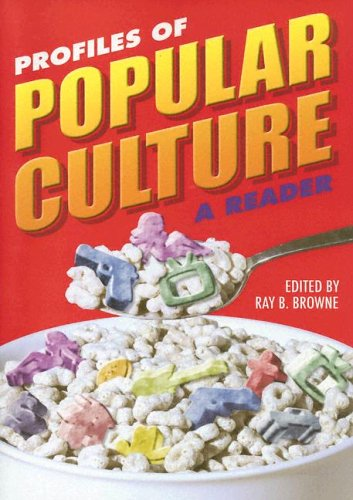 9780879728694: Profiles of Popular Culture: A Reader (A Ray and Pat Browne Book)