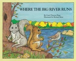 Where the Big River Runs (I Am Special Children's Storybooks): Carol Therese Plum