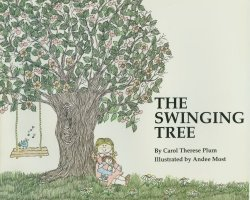 9780879730130: The Swinging Tree (I Am Special Children's Storybooks)